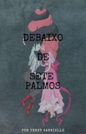 Debaixo de Sete Palmos - Oneshot Bubbline by TersyGabrielle