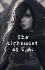 The Alchemist At U.A. by BeeAFairyTail