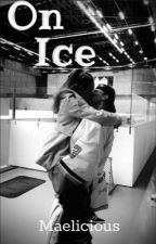 On Ice by Maelicious_1