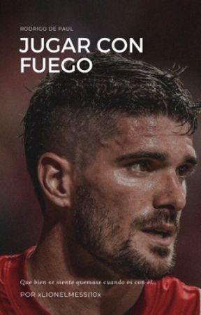 Jugar con fuego | Rodrigo De Paul by xLionelMessi10x