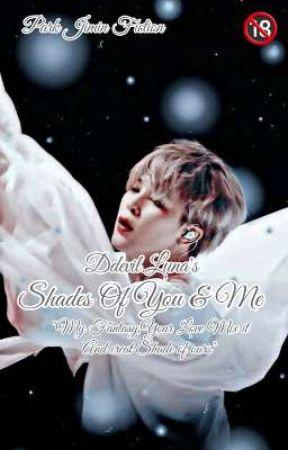 Shades Of You & Me : Park Jimin ff. by DevilLuna21