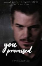 You Promised | Mark Sloan [ONGOING] by writer_daydreamer