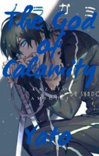 God of calamity: Yato by Animelover4523