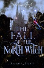 THE FALL OF THE NORTH WITCH  ni mystevous
