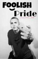 Foolish Pride (Eminem Fanfic) by suga_honey