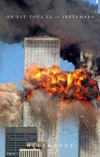 On est tous le 11 septembre by clemfoxy321