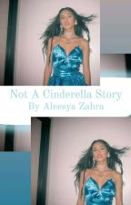 Not A Cinderella Story [ SLOW UPDATE ]  by cowcanfly