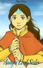 Aang's Lost Sister (Zuko X Reader) Book 1 by NatashaTasyaar