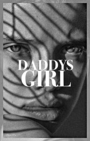 DADDYS GIRL  by hollandhoarder