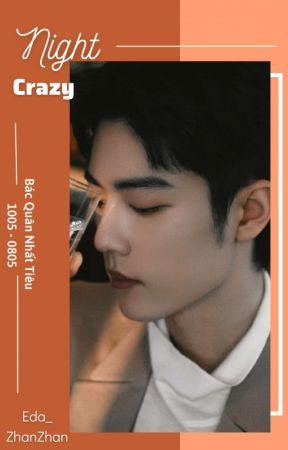 Crazy Night | BJYX by Eda_ZhanZhan