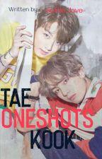 Taekook Oneshots  by --itssofiehere