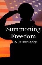 Summoning Freedom (Rewrite) by Freebrams
