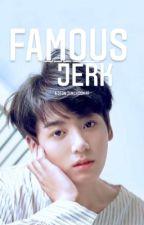 Famous Jerk  by soobnin