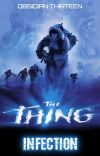 The Thing 2: Infection✔️ cover