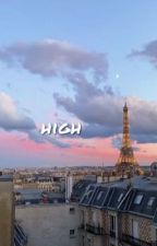 High by heartlessbytch