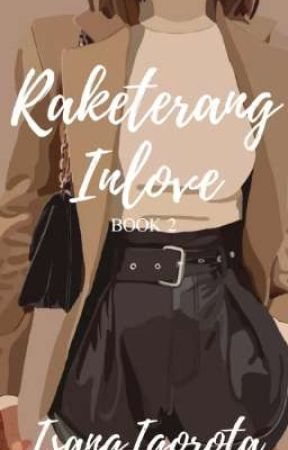 RAKETERANG INLOVE (On-Going) by IsangIgorota