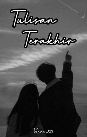 TULISAN TERAKHIR by sofiaesof31