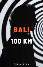 BALI 100 KM (Book 1) by Ekaparnika