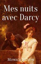 Mes nuits avec Darcy par MonicaNguon