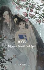 [Quick Transmigration] 1000 Kisses to Become Your Bride by hirashou