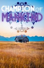 The Champion of Mankind (Highschool DxD x Reader) by Winter_Wanderer