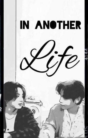 In Another Life [J.J.K. & K.T.K.] by EvilPrincess0203