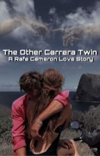 The Other Carrera Twin  by writen4u
