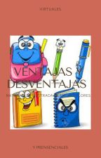 VENTAJAS Y DESVENTAJAS AL ESTUDIAR EN LINEA by katyfajardo123tyu