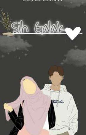 Sih Galak by LolaRelizaUtami