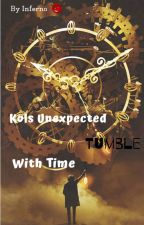 Kols unexpected tumble with time by outworthy