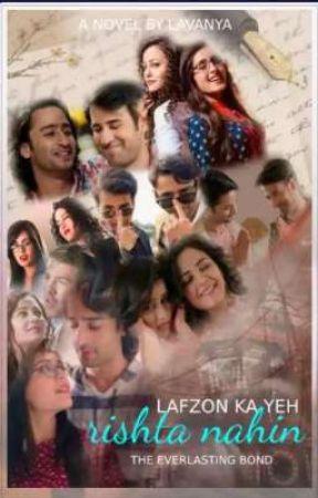 Lafzon Ka Yeh Rishta Nahin: An Everlasting Bond by aditi902
