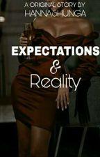 Expectation & Reality by hanashungaa