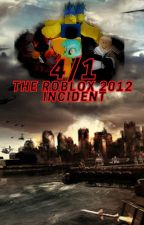 4/1: The Roblox 2012 hacking incident by Swiftemerald90
