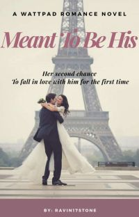 Meant to be His (COMPLETED!) cover