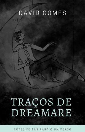 Traços de Dreamare by Dreamareuniverse