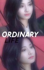 Ordinary Life  by seiatot