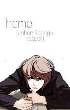 Home  (Johan Seong x reader) by FallenWorth