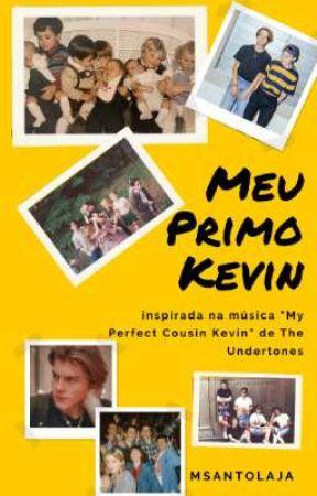 Meu Primo Kevin (Romance Gay)  by MSantolaja