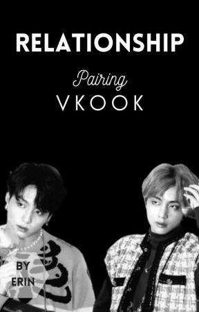 Relationship• Vkook [Book 1] by ErinRen79
