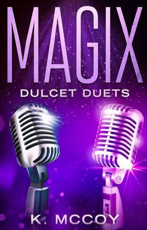 MAGIX: Dulcet Duets by krealmccoy