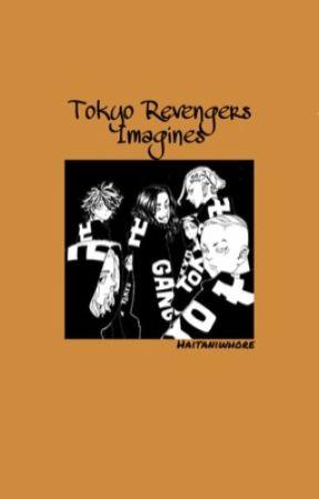 Tokyo Revengers Imagines by trxshyshima