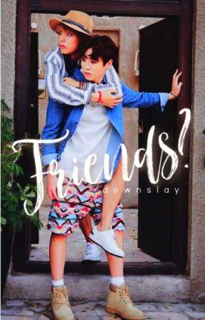 Friends? || [kth. jjk] by downslay