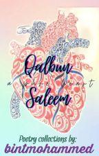 Qalbun Saleem  by bintmohammed12