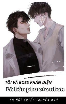 Đọc truyện [Hoàn-ĐM-sủng] Tôi và boss phản diện là hôn phu của nhau