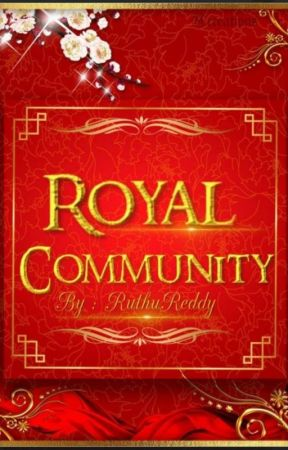 Royal's Community by RuthuReddy