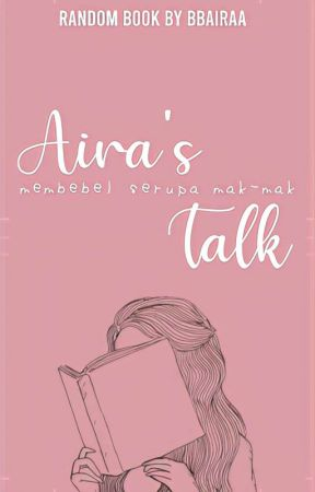 Aira's Talk by bbairaa