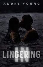 Lingering-in by dre_young4