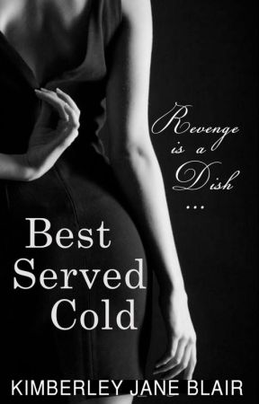 Best Served Cold by Dream_big96