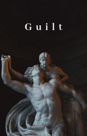 Guilt by skankbitch101