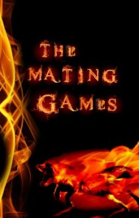 The Mating Games #Wattys2015 [COMPLETED] by Smile_B_Happy